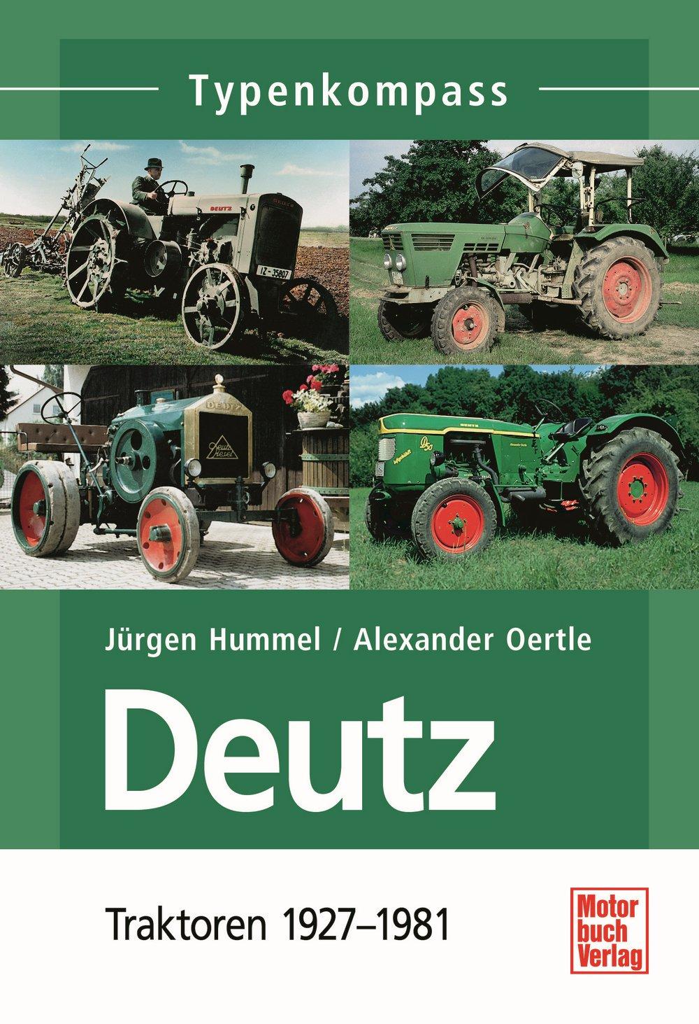 Boek: Deutz 1: Typenkompass 1927-1981