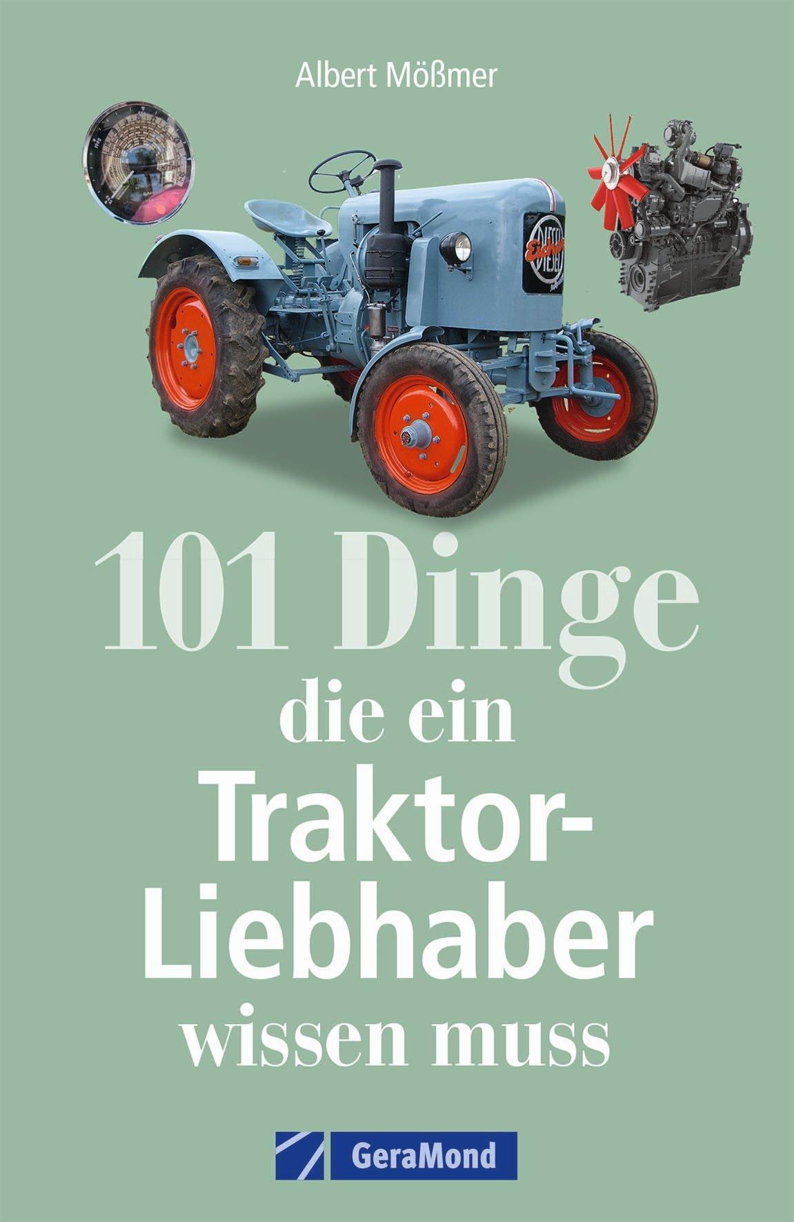 Boek: 101 Dinge, die ein Traktor-Liebhaber wissen muss
