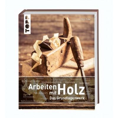 Buch Arbeiten mit Holz – Das Grundlagenwerk