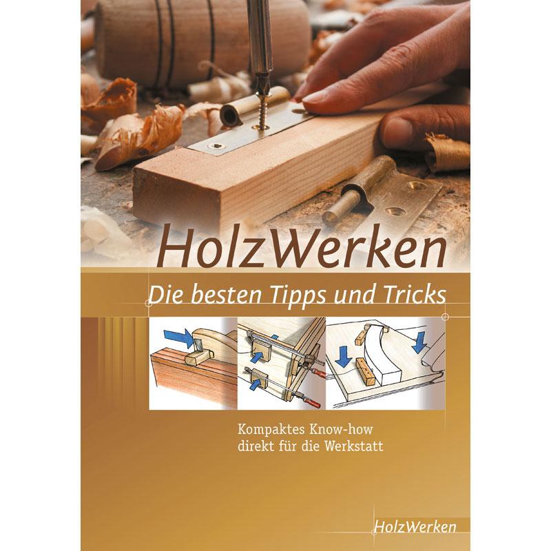 Buch HolzWerken - die besten Tipps und Tricks